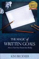 The Magic of Written Goals