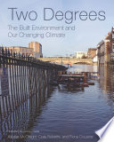 Two Degrees  The Built Environment and Our Changing Climate