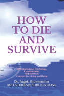 How To Die And Survive