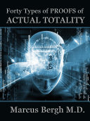 Forty Types of PROOFS of Actual Totality
