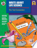 Write About Life Science Grades 6 8