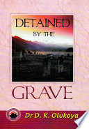 Download Detained by the Grave Book