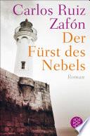 Der Fürst des Nebels  : Roman