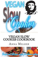Vegan Slow Cooker Cookbook Book