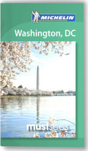 Washington  DC Must Sees Guide Michelin 2012 2013 Book