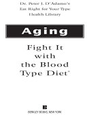Aging: Fight it with the Blood Type Diet ebook