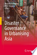 Disaster Governance in Urbanising Asia