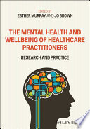 The Mental Health and Wellbeing of Healthcare Practitioners