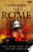 Ancient Rome  The Rise and Fall of an Empire Book PDF