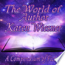 The World Of Author Karen Wiesner A Compendium Of Fiction Book