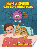 How A Spider Saved Christmas