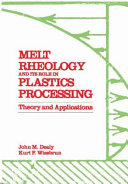 Melt Rheology and Its Role in Plastics Processing