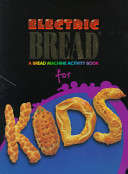 Electric Bread for Kids
