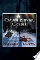 Dawn Never Comes