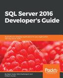 Pdf SQL Server 2016 Developer's Guide Telecharger