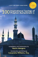 A Gift for Every Human Being: 100 Inspirational Sayings of Prophet ...