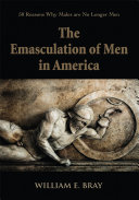 The Emasculation of Men in America