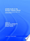 Intellectuals in the Modern Islamic World