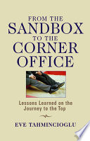 From the Sandbox to the Corner Office