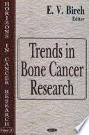 Trends in Bone Cancer Research