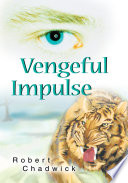 Vengeful Impulse