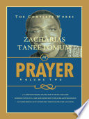 The Complete Works of Zacharias Tanee Fomum on Prayer  Volume 2
