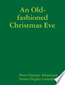 An Old-fashioned Christmas Eve