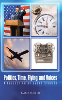 Politics  Time   Flying  and Voices