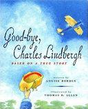Goodbye  Charles Lindbergh Book PDF