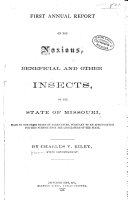 First ninth Annual Report on the Noxious  Beneficial  and Other Insects of the State of Missouri