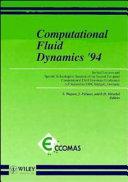 Computational Fluid Dynamics '94