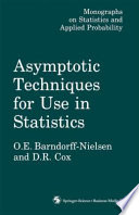 Asymptotic Techniques for Use in Statistics
