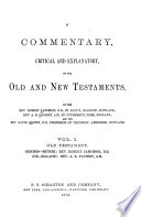 A Commentary  Critical and Explanatory  on the Old and New Testaments Book PDF