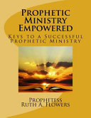 Prophetic Ministry Empowered
