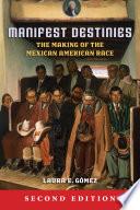 Manifest Destinies  Second Edition