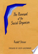 Renewal of the Social Organism