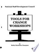 Tools for Change Workshops