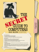 The Secret Guide to Computers