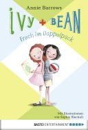 Ivy & Bean - Frech im Doppelpack