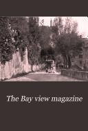 The Bay View Magazine