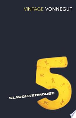 Book cover of 'Slaughterhouse 5' by Kurt Vonnegut