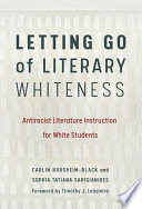 Letting Go of Literary Whiteness