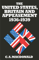 United States Britain And Appeasement 1936-1939