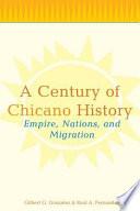 A Century Of Chicano History