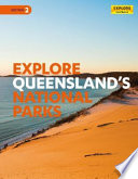 Explore Queensland s National Parks