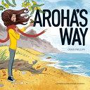 Aroha s Way
