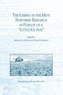 The Iceberg in the Mist  Northern Research in Pursuit of a    Little Ice Age