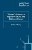 Children's Literature, Popular Culture, and Robinson Crusoe [Pdf/ePub] eBook