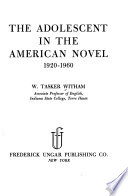The Adolescent in the American Novel, 1920-1960