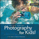 Photography For Kids  Book